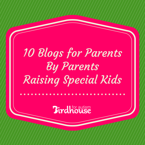 10 Blogs for Parents by Parents Raising Special Kids